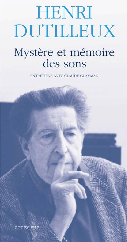 02-mystere-et-memoire-des-sons-henri-dutilleux