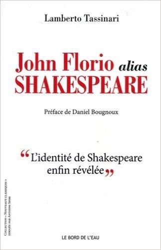 01-john-florio-alias-shakespeare-par-lamberto-tassinari