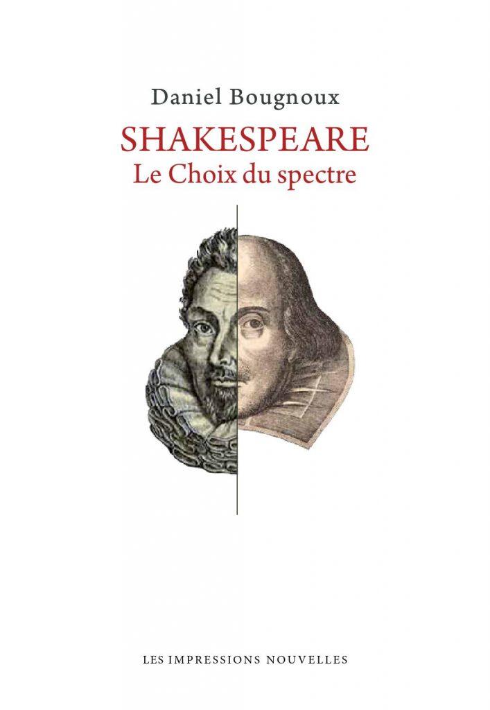 02-shakespeare-le-choix-du-spectre-recit-de-daniel-bougnoux