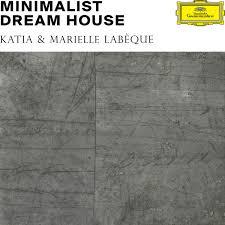 02.Minimalist dream house par Katia et Marielle Labèque