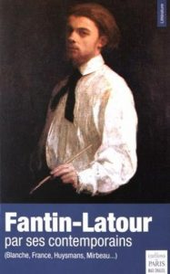 02.Fantin-Latour par ses contemporains textes réunis et annotés par Frédéric Chaleil