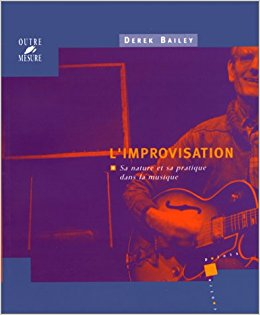 02.Improvisation- Derek Bailey